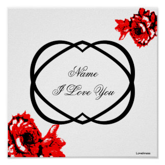 I Love You Red Roses And Black Hearts Poster