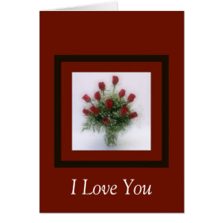 I Love You Red Roses Bouquet Card