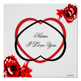 I Love You Red Roses Red Black Hearts Poster