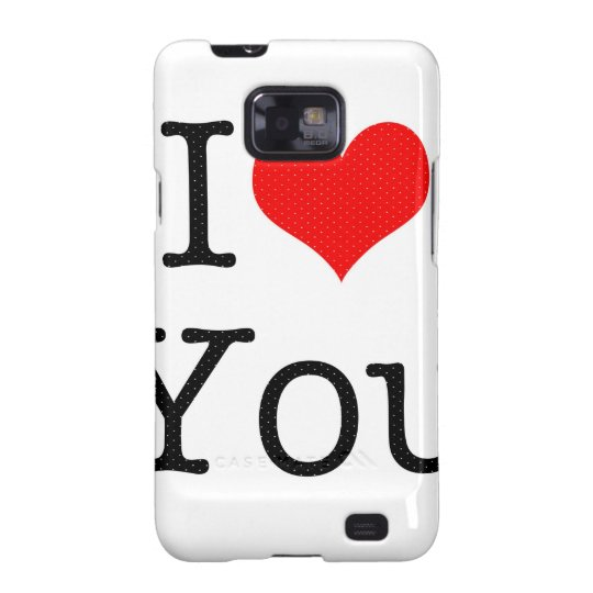 I LOVE YOU SAMSUNG GALAXY S2 COVER