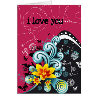 i love you so much 2 card