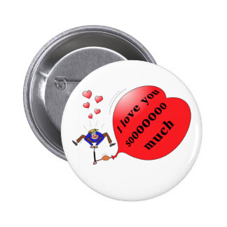 """""""i love you so much"""" button"""
