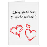 I love you so much... greeting card