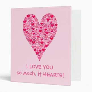 I love you so much it hearts Tiny Hearts Big Heart Vinyl Binder