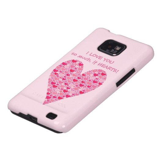 I love you so much it hearts Tiny Hearts Big Heart Galaxy S2 Cover