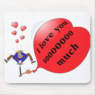 """""""I love you so much"""" printed mousepad"""