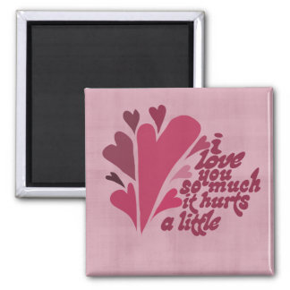 I love you so much Valentine 2 Inch Square Magnet