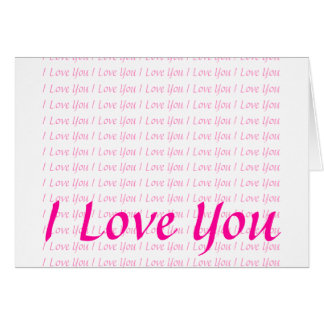 I Love You Stationery Note Card
