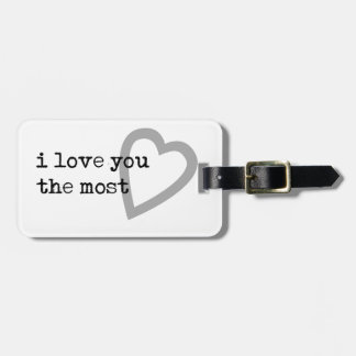 i love you the most cute heart bag tag
