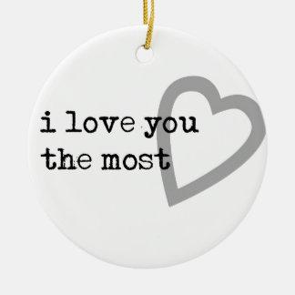i love you the most cute heart ceramic ornament