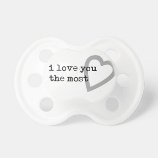i love you the most cute heart pacifier
