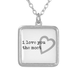 i love you the most cute heart silver plated necklace