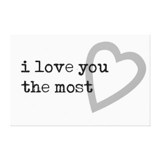 i love you the most modern heart canvas print