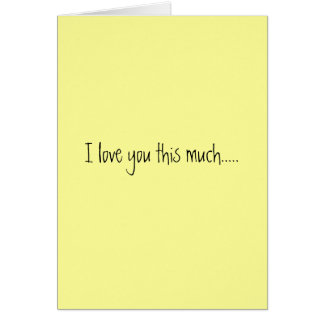 I love you this much..... card