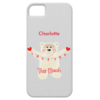 I Love You This Much Cute Teddy Bear Personalized iPhone SE/5/5s Case