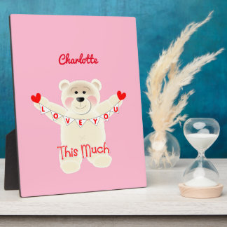 I Love You This Much Cute Teddy Bear Personalized Plaque