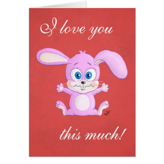 I love you this much! Huggy Bunny greeting card