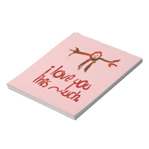 I Love You This Much Memo Note Pad