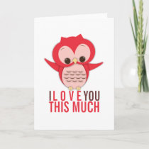 I Love You This Much Owl Card