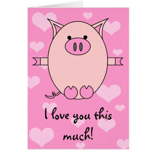 I love you piggy