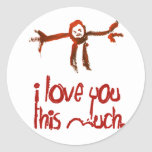 I Love You This Much Round Stickers