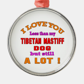 I love you Tibetan Mastiff Dog Metal Ornament