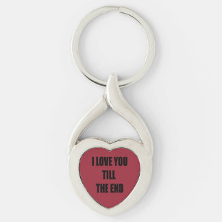 I LOVE YOU TILL THE END Silver-Colored Heart-Shaped METAL KEYCHAIN