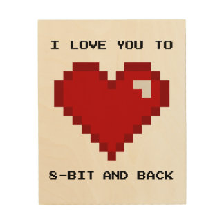 I Love You to 8-bit and Back Gamer Nerd Art