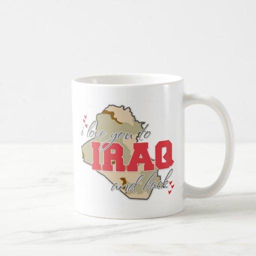 I Love You To Iraq And Back! Mug