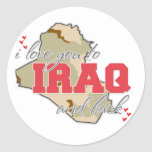 I Love You To Iraq And Back! Round Stickers