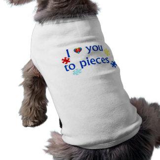 I Love You To Pieces Autism Awareness Pet Shirt