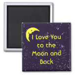 I Love You to the Moon and Back 2 Inch Square Magnet
