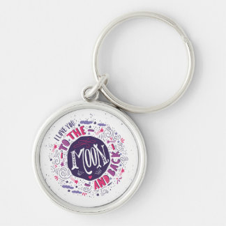 I Love You To The Moon And Back 4 Keychain