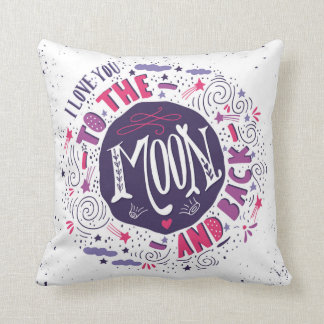 I Love You To The Moon And Back 4 Throw Pillow