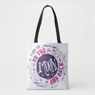I Love You To The Moon And Back 4 Tote Bag