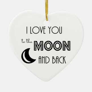 i love you to the moon and back black white ceramic ornament