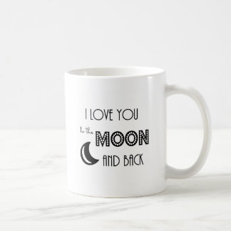i love you to the moon and back black white coffee mugs