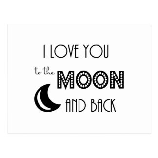 i love you to the moon and back black white postcard