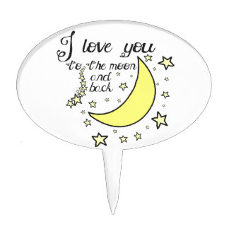 I love you to the moon and back cake pick