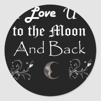 I love you to the moon and back classic round sticker