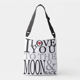 I love you to the moon and back crossbody bag