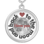 I Love you to the moon and back Custom Necklace