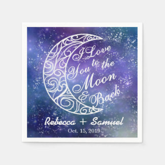 """""""I Love You To The Moon and Back"""" Custom Wedding Paper Napkin"""