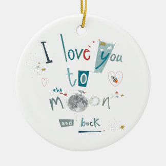 I love you to the moon and back Double-Sided ceramic round christmas ornament