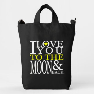 I love you to the moon and back duck bag