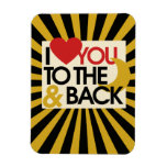 I love you to the Moon and BACK Flexible Magnet