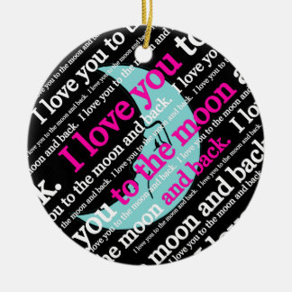 I Love You to the Moon and Back Gifts Christmas Tree Ornament