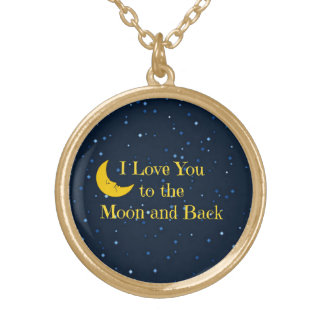 I Love You to the Moon and Back Gold Plated Necklace