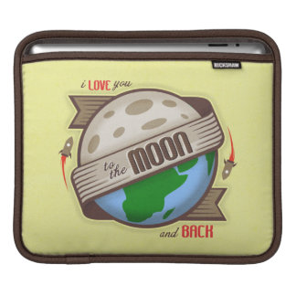 I Love You To The Moon And Back - iPad Sleeve