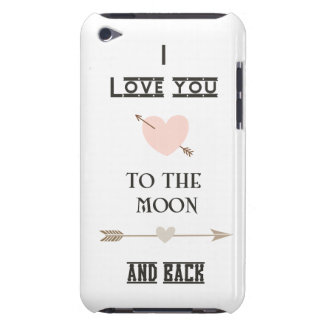 I love you to the moon and back iPod touch case